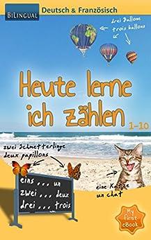 heute lerne ich z hlen deutsch franz sisch bilingual myfirstebook 1 german. Black Bedroom Furniture Sets. Home Design Ideas