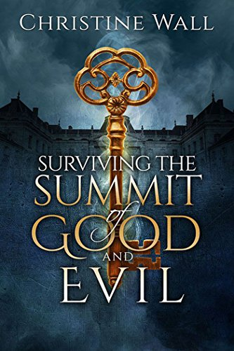 Book: Surviving the Summit of Good and Evil by Christine Wall