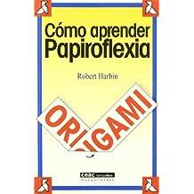 Cómo aprender papiroflexia
