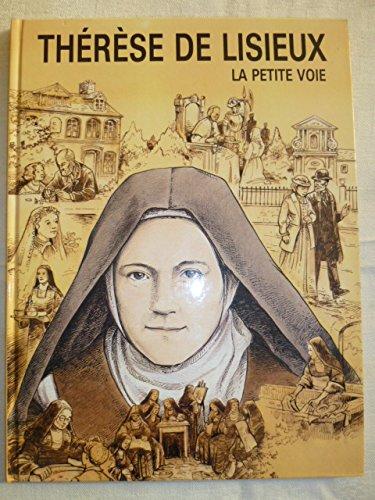 Thérèse de Lisieux : La petite voie