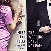 The Wedding Date Bargain | Mira Lyn Kelly