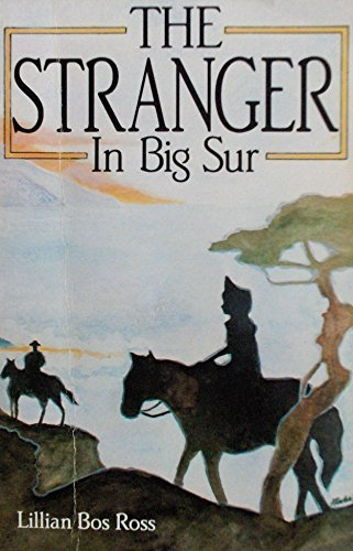 The Stranger in Big Sur