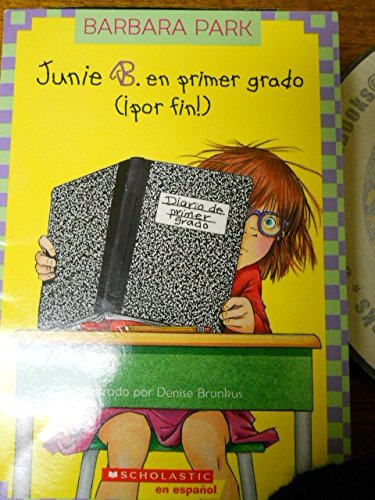 Junie B. en primer grado (por fin!) (Junie B. Jones (Spanish)) (Spanish - Eyeglasses City Park