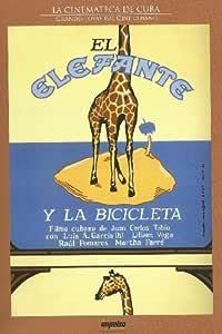 El elefante y la bicicletaLuis A. Garcia; Liliam Vega DVD: Amazon ...
