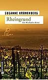 Rheingrund: Norma Tanns zweiter Fall. Ein Wiesbaden-Krimi (Kriminalromane im GMEINER-Verlag)