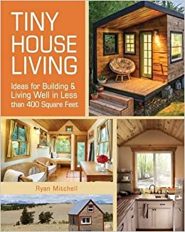 Outstanding Tiny House Living Ideas For Building And Living Well In Less Than Largest Home Design Picture Inspirations Pitcheantrous