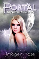 Die Portal-Chroniken - Portal: Band 1