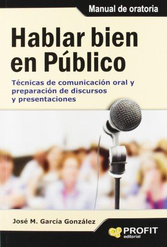 Descargar Libro Hablar Bien En Público José Manuel García González