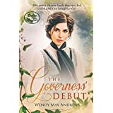 The Governess' Debut: A Sweet Regency Romance (Ladies of Mayfair)