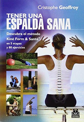Tener una espalda sana  (Color) (Salud) por Christophe Geoffroy,Sol Montero, Sandra