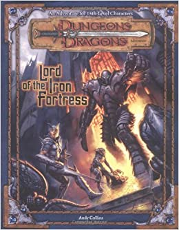 Lord of the Iron Fortress: An Adventure for 15th