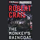 The Monkey's Raincoat: An Elvis Cole Novel Audiobook by Robert Crais Narrated by Patrick G. Lawlor