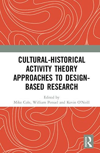Cultural Activities (Cultural-Historical Activity Theory Approaches to Design-Based Research)