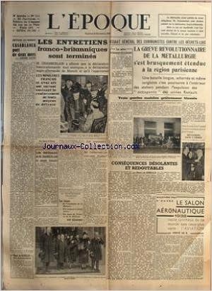 EPOQUE (L') [No 534] du 25/11/1938 - AU MAROC - CASABLANCA PORT DE 2 MERS PAR BAUER - LES ENTRETIENS FRANCO-BRITANNIQUES SONT TERMINES - CHAMBERLAIN - LES SOUVENIRS SCOLAIRES DE SACHA GUITRY - ASSAUT GENERAL DES COMMUNISTES CONTRE LES DECRETS-LOIS - REVE
