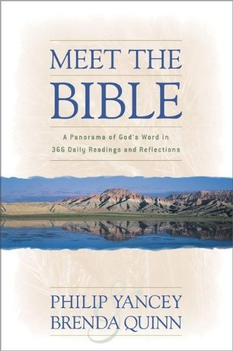 Meet the Bible: A Panorama of God's Word in 366 Daily Readings and Reflections -
