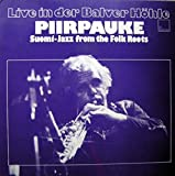 Piirpauke - Live In Der Balver Höhle (Suomi-Jazz From The Folk Roots) - JG-Records - JG 048