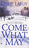Come What May: A Novel