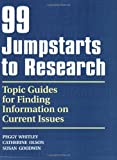99 Jumpstarts to Research, Peggy Whitley and Catherine C. Olson, 1563089157