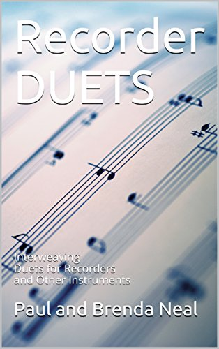 Recorder DUETS: Interweaving Duets for Recorders and Other (Duet Recorder)