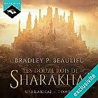 Les douze rois de Sharakhaï: Sharakhaï 1 | Livre audio Auteur(s) : Bradley P. Beaulieu Narrateur(s) : Anne Cardona