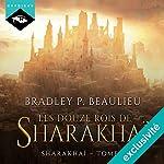 Les douze rois de Sharakhaï (Sharakhaï 1)   Bradley P. Beaulieu