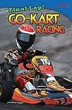 Final Lap! Go-Kart Racing, Christine Dugan, 148071108X