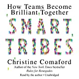 SmartTribes: How Teams Become Brilliant Together (LIBRARY EDITION)