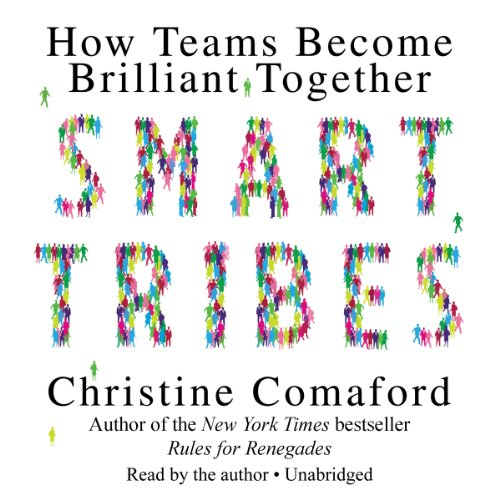 SmartTribes: How Teams Become Brilliant Together (LIBRARY EDITION) by Gildan Media and AudioGO