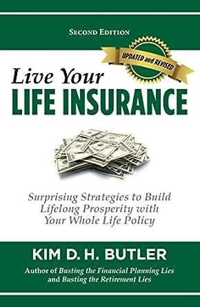 Amazon.com: Live Your Life Insurance: Surprising ...