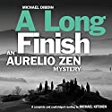 A Long Finish: An Aurelio Zen Mystery Audiobook by Michael Dibdin Narrated by Michael Kitchen