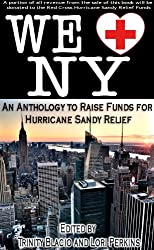 We LOVE New York: A Romance Anthology to Raise Funds for Hurricane Sandy Relief
