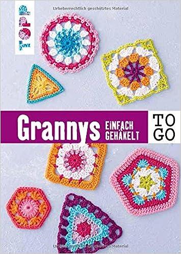 Häkeln to go: Granny Squares: Einfach gehäkelt: Amazon.de: Heike ...