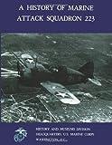 A History of Marine Attack Squadron 223, Brett Jones, 1484856775