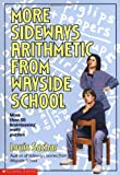 More Sideways Arithmetic from Wayside School, Louis Sachar, 0590477625