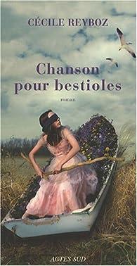 Chanson pour bestioles par Cécile Reyboz