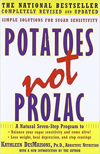 Amazon fr - Potatoes Not Prozac: Solutions for Sugar