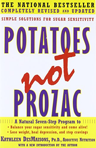 Potatoes Not Prozac: Solutions for Sugar Sensitivity cover