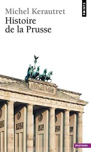 Histoire de La Prusse (French Edition)