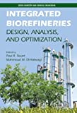 Integrated Biorefineries, Mahmoud El-Hawagi, 1439803463