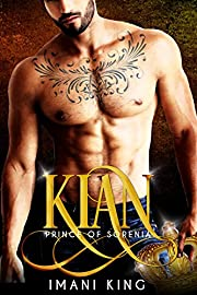 Kian: Prince of Sorenia (Dirty Princes)