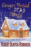 Ginger Dead House (Ginger Lightley Short Novel Mystery Series Book 2)
