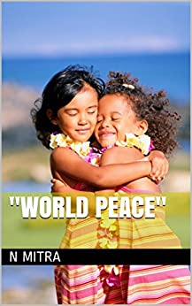 """""""World Peace"""" by [Mitra, N]"""