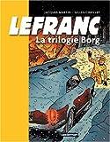 Lefranc, Tome 1 : La trilogie Borg