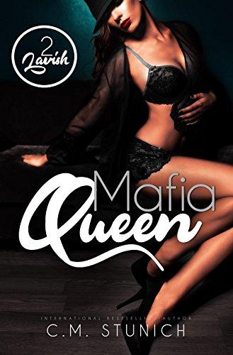 Lavish: A Reverse Harem Miniseries (Mafia Queen Book 2)