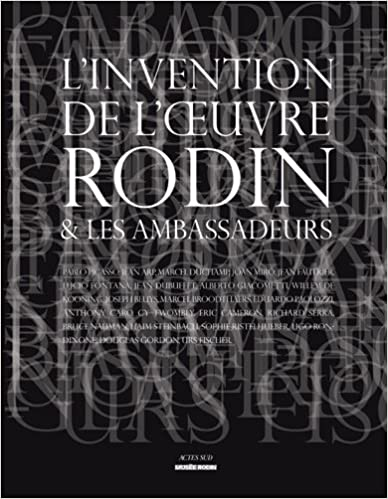 En ligne L'invention de l'oeuvre Rodin et les ambassadeurs pdf, epub ebook
