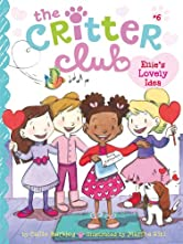 Ellie's Lovely Idea (The Critter Club Book 6)