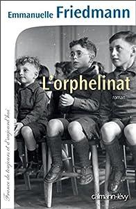 """Afficher """"L'orphelinat"""""""