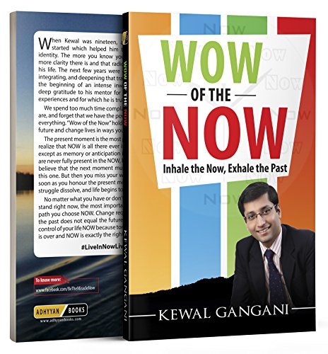 Wow of the Now: Inhale the Now, Exhale the Past (English Edition)
