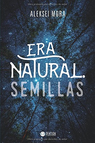 Download Era Natural. Semillas (Spanish Edition) pdf