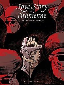 vignette de 'Love story à l'iranienne (Jane Deuxard)'